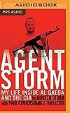 Agent Storm: My life inside Al Qaeda and the CIA by Morten Storm (2016-03-29)