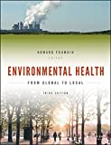 img - for Environmental Health: From Global to Local (Public Health/Environmental Health) book / textbook / text book