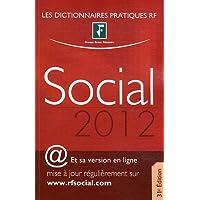 Dictionnaire social 2012. (Et sa version en ligne mise à jour régulièrement)