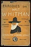 Parodies on Walt Whitman