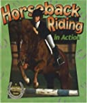 Horseback Riding in Action (Sports in...