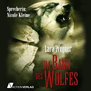 Im Bann des Wolfes Hörbuch