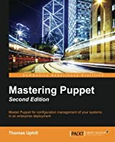 Mastering Puppet, 2nd Edition Front Cover