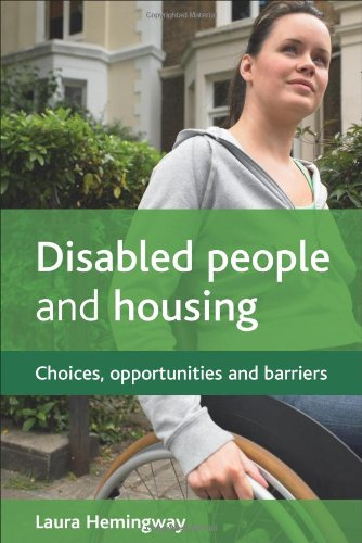 Disabled People and Housing: Choices, Opportunities and Barriers