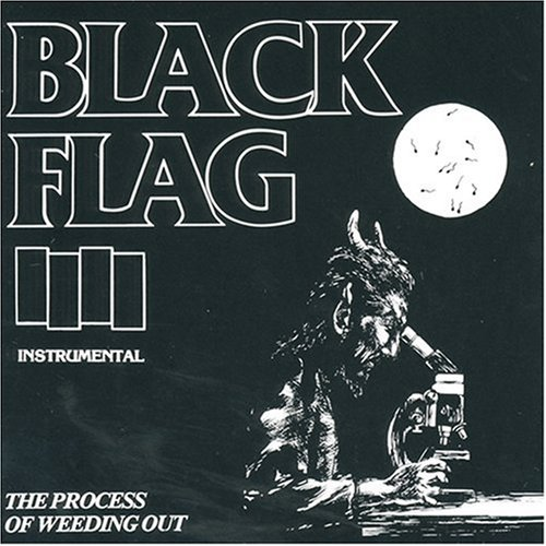 Black Flag - The Process Of Weeding Out - Zortam Music
