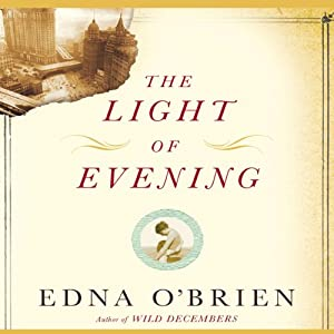 The Light of Evening | [Edna O'Brien]