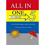 All-In-One to Grade 5. A Fast Track from Beginner to Grade 5 Music Theory (All-In-One Series)by Rachel Billings