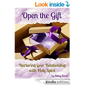 Open the Gift: Nurturing Your Relationship with Holy Spirit (Becoming Press Mini Bible Studies)