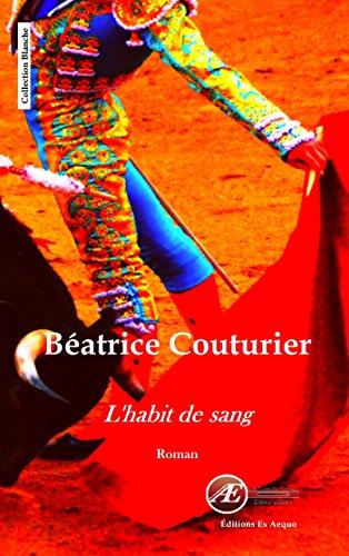 L'habit de sang (French Edition)