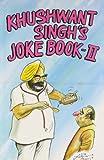 Khushwant Singh's Joke Book 2 (v. 2) (8122200575) by Khushwant Singh