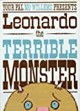 Leonardo, the Terrible Monster (Ala Notable Children's Books. Younger Readers (Awards)) (0786852941) by Willems, Mo