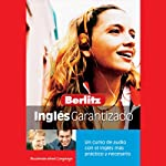 Berlitz Ingles Garantizado [Berlitz English Guaranteed]    Berlitz