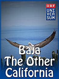 Baja - The Other California