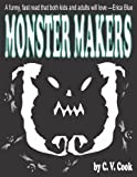 img - for Monster Makers (The Monster Chronicles Book 1) book / textbook / text book