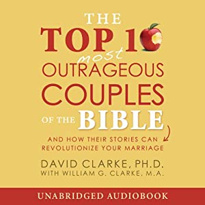 The Top-10 Outrageous Couples of the Bible Audiobook