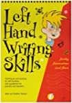 Left Hand Writing Skills: Book 2: Fun...