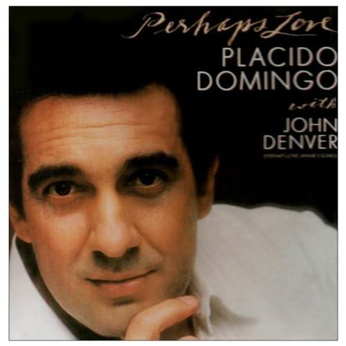 Amazon.com: Placido Domingo, John Denver: Perhaps Love: Music