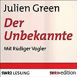 Der Unbekannte | Julien Green