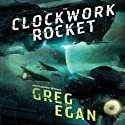 The Clockwork Rocket Audiobook by Greg Egan Narrated by Adam Epstein