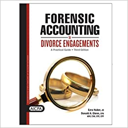 forensic accounting for divorce engagements a practical guide