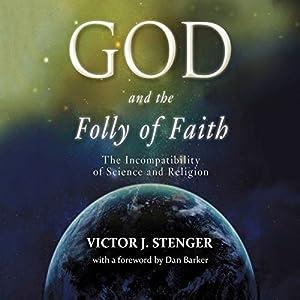 God and the Folly of Faith Audiobook