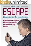 Escape: Kinder, raus aus der Computer...