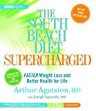 img - for The South Beach Diet Supercharged: Faster Weight Loss and Better Health for Life by Arthur Agatston (2008-04-28) book / textbook / text book