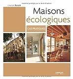 echange, troc Louise Ranck - Maisons écologiques : Cas pratiques