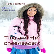 Tina and the Cheerleaders Audiobook by Rita Hestand Narrated by Lauren Stansell