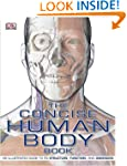 The Concise Human Body Book: An Illus...