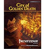 [ CITY OF GOLDEN DEATH (PATHFINDER MODULES) - GREENLIGHT ] By Frost, Joshua J ( Author) 2010 [ Paperback ]