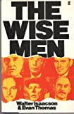 The Wise Men (0571146066) by Isaacson, Walter