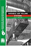 Variable Air Volume Systems (Indoor Environment Technician's Library) - 0880690216