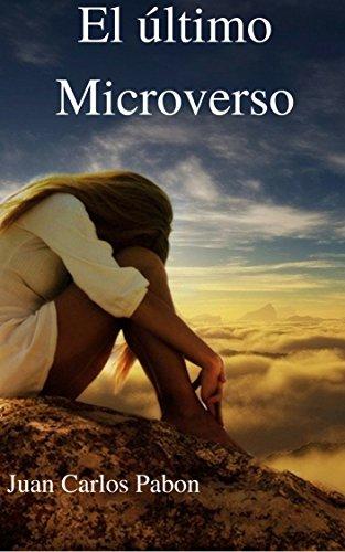 El último Microverso: la brevedad y lo impersonal del amor actual (Fin del mundo nº 1)