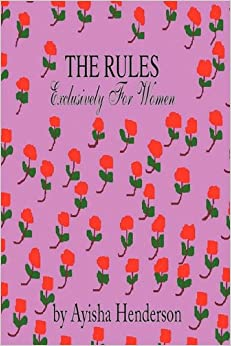 The Rules Exclusively for Women: Ayisha Henderson: 9781436343893