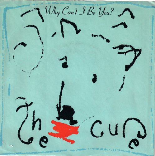 The Cure - Why Can