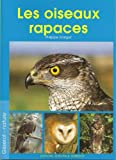 echange, troc Philippe Garguil - Les oiseaux rapaces