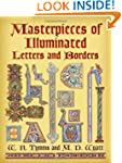 Masterpieces of Illuminated Letters a...