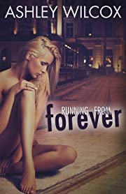 Running From Forever (The Forever Series Book 5)
