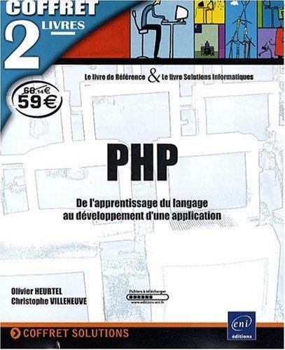 livre php coffret de 2 livres de l 39 apprentissage du langage au d veloppement d 39 une application. Black Bedroom Furniture Sets. Home Design Ideas
