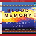 Blood Memory Audiobook by Margaret Coel Narrated by Jennifer Ikeda