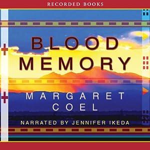 Blood Memory | [Margaret Coel]