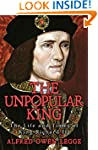 The Unpopular King: The Life and Time...
