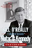Matar a Kennedy (Historia) (Spanish Edition)