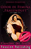 Klassiker der Erotik 47: Odur di Femina - Frauenduft: ungek�rzt und unzensiert