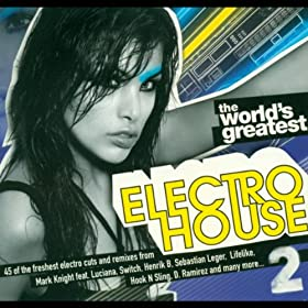 The World's Greatest - Electro House 2