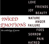 Inked Emotions: an anthology of poems