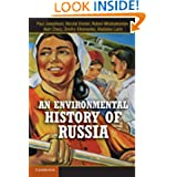 An Environmental History of Russia (Studies in Environment and History)