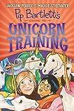 img - for Pip Bartlett's Guide to Unicorn Training (Pip Bartlett #2) book / textbook / text book