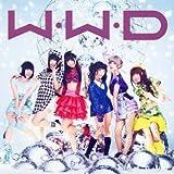W.W.D / �ߤؤ����������!  �ڽ�������B��(CD+DVD)